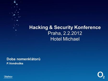 Hacking & Security Konference Praha, Hotel Michael