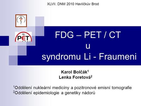 FDG – PET / CT u syndromu Li - Fraumeni