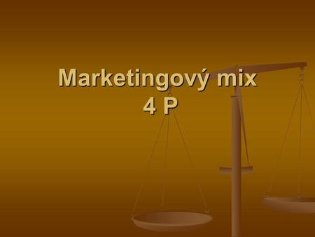 Marketingový mix 4 P.