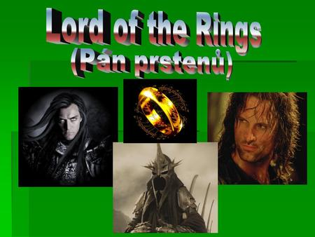 Lord of the Rings (Pán prstenů).