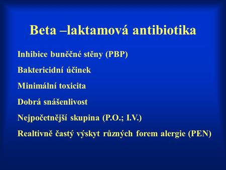 Beta –laktamová antibiotika