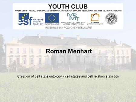 Roman Menhart Creation of cell state ontology - cell states and cell relation statistics.