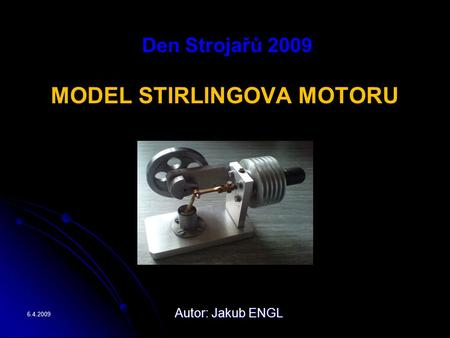 MODEL STIRLINGOVA MOTORU