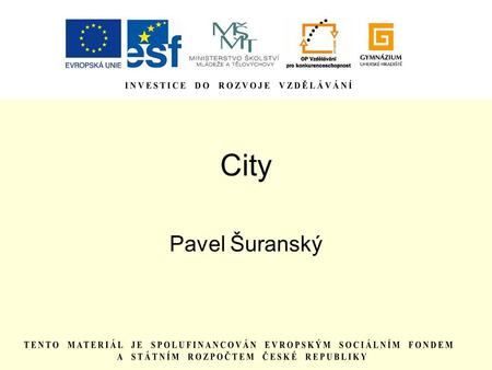 City Pavel Šuranský.