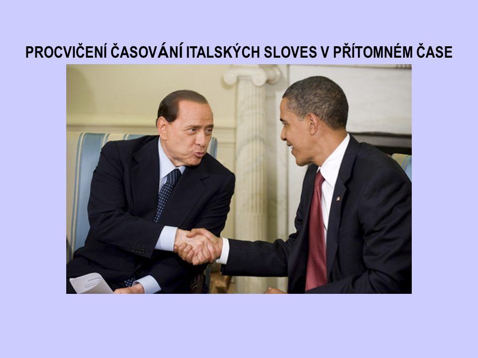 PROCVIČENÍ ČASOV Á N Í ITALSKÝCH SLOVES V PŘÍTOMNÉM ČASE