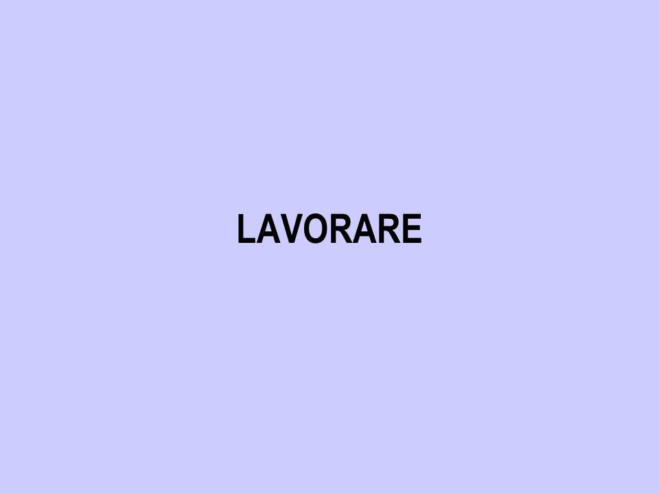 LAVORARE
