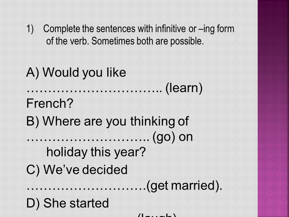 2.Write B's questions and complete A's answers. A) A What/enjoy/do in the evenings.