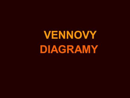 VENNOVY DIAGRAMY.
