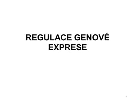 REGULACE GENOVÉ EXPRESE
