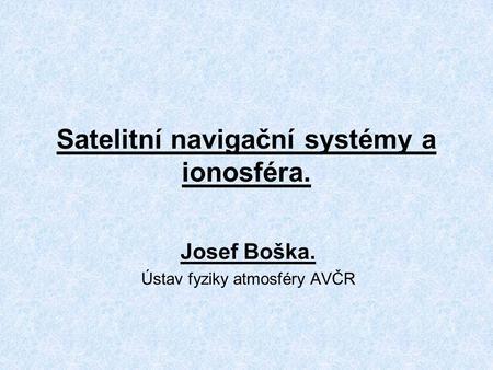 Satelitní navigační systémy