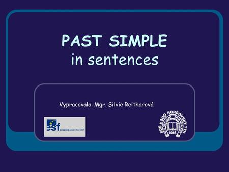 PAST SIMPLE in sentences
