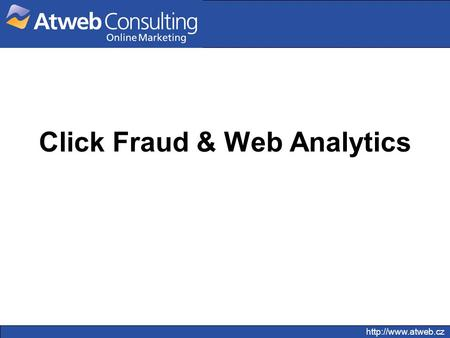 Click Fraud & Web Analytics