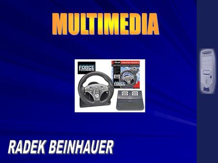 MULTIMEDIA RADEK BEINHAUER.