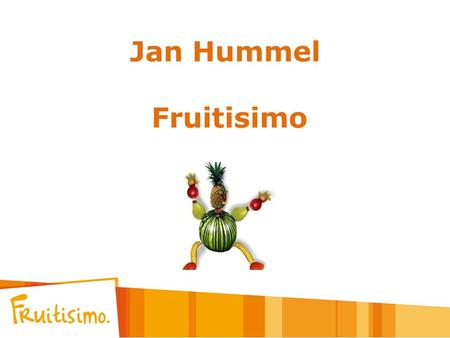 Jan Hummel Fruitisimo.