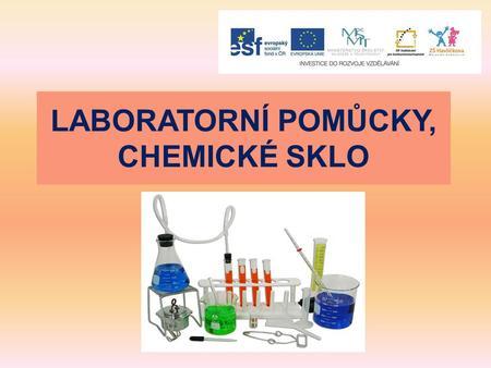 Chemické sklo a pomůcky