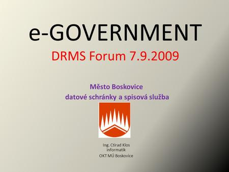 e-GOVERNMENT DRMS Forum