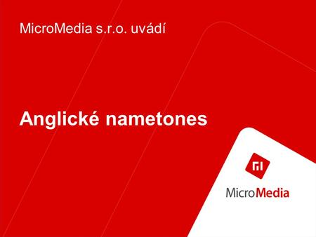 Anglické nametones MicroMedia s.r.o. uvádí Anglické nametones - ženy MicroMedia content Ashley, Ashley's calling, pick up the phone, she wants talk to.