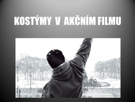 KOSTÝMY V AKČNÍM FILMU. Kniha FASHIONING FILM STARS: Dress, Culture, Identity. Edited by Rachel Moseley Texty: Brad Pitt and George Clooney, the Rough.