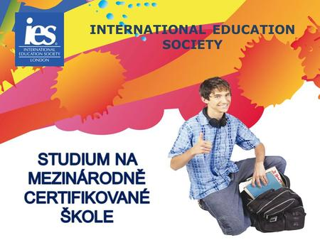 INTERNATIONAL EDUCATION SOCIETY. INTERNATIONAL EDUCATION SOCIETY.