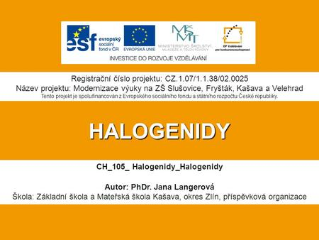 CH_105_ Halogenidy_Halogenidy