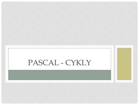Pascal - cykly.