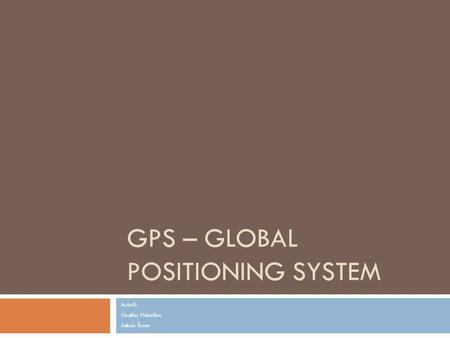 GPS – Global Positioning System