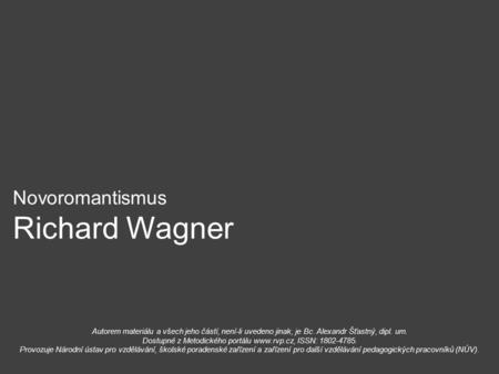 Novoromantismus Richard Wagner