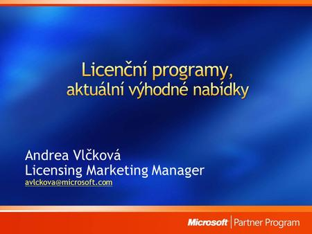 Andrea Vlčková Licensing Marketing Manager