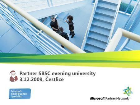 Partner SBSC evening university 3.12.2009, Čestlice.