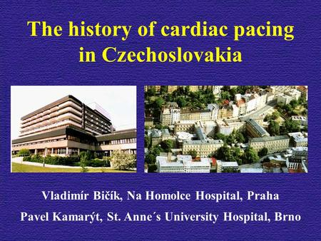 The history of cardiac pacing in Czechoslovakia