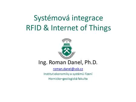 Systémová integrace RFID & Internet of Things