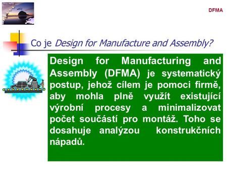 Co je Design for Manufacture and Assembly?