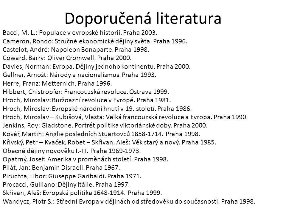 Doporučená literatura k dějinám novověku Červinka, František: Český nacionalismus v 19.