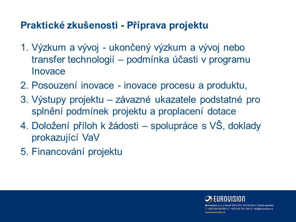 Praktické zkušenosti - Realizace projektu 1.Realizace výběrových řízení 2.Změny v realizaci projektu 3.Doložení závazných ukazatelů podmínka k proplacení dotace 4.Žádost o platbu 5.Udržitelnost projektu
