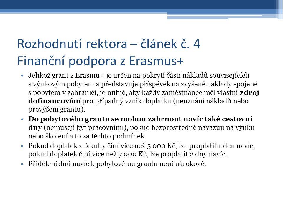 Rozhodnutí rektora – článek č.5 Pravidla pro cestovní náhrady dle Erasmus+ I.