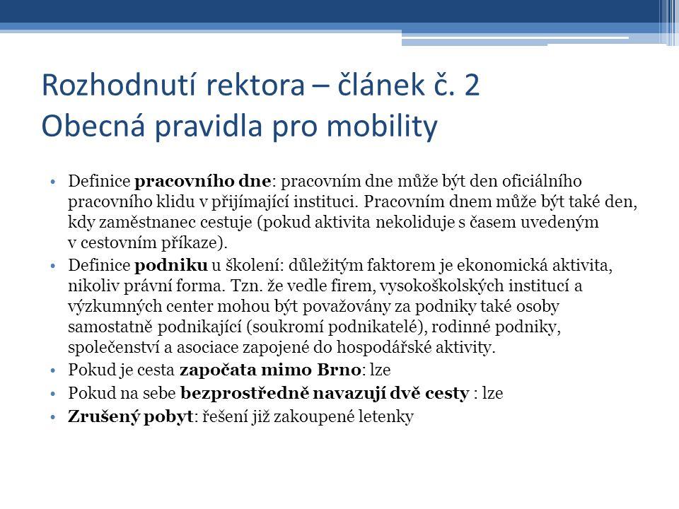 Rozhodnutí rektora – článek č.3 Dokumentace mobilit I.