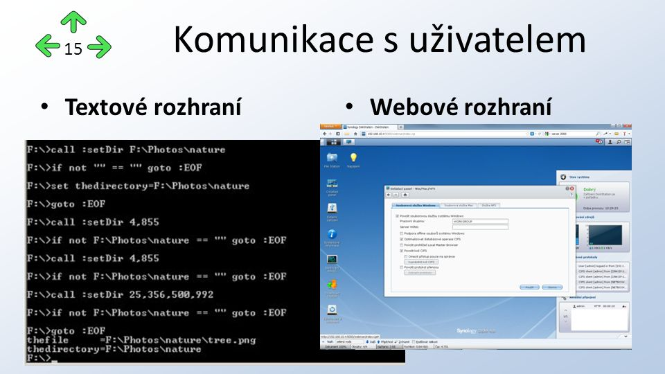 http://os-spszr.webnode.cz/operacni-systemy-a-jejich- funkce/uvod/zakladni-funkce-os/ http://i.idnes.cz/09/102/cl6/VSE2e659f_windows_logo_vista.jpg http://hottipy.cz/wp-content/uploads/2012/04/linux-mac-windows.jpg http://blog.comindware.com/wp- content/uploads/2012/11/multitasking.png http://svhostingblog.com/wp-content/uploads/2011/06/ram.jpg http://www.jksw.cz/images/pchw.jpg http://it-pomoc.cz/data/image_db/big_content/57_kolaz2.jpg http://www.reviewmylife.co.uk/data/2010/0628/dos-path-from-file.jpg Použité zdroje