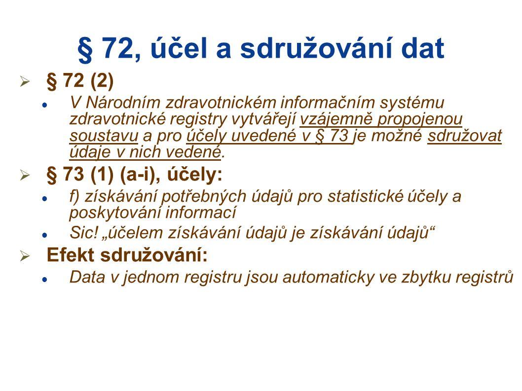 Sdružování dat, § 72 (2)