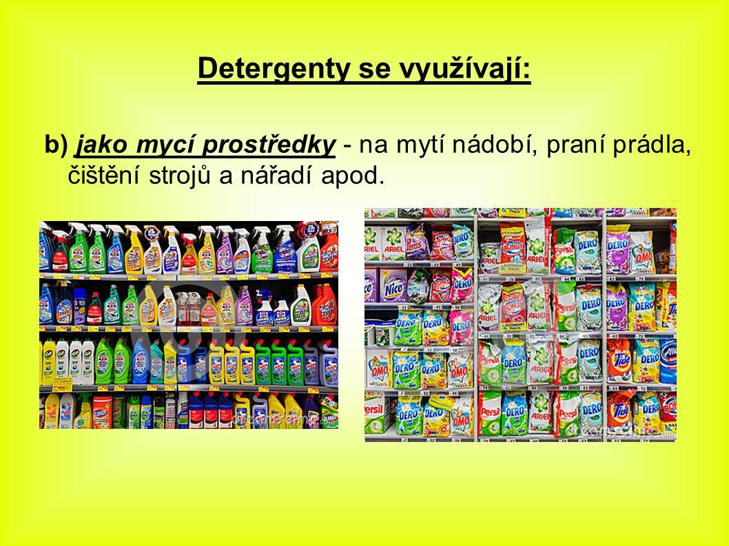 Historie Nejznámějším detergentem je mýdlo.Mýdlo je známé už od 6.stol.př.