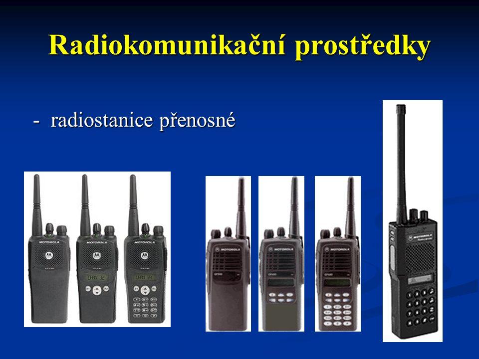 Radiokomunikační prostředky -mobilní - základnové