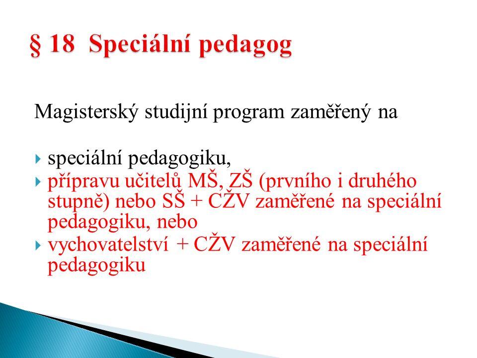  VŠ magisterský studijní program psychologie (jednonoborová psychologie)