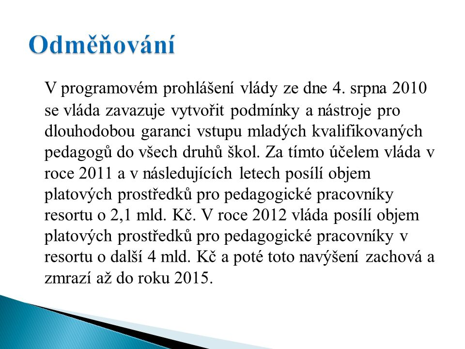 Změna zákoníku práce: zákon č.347/2010 Sb.  v § 123 odst.