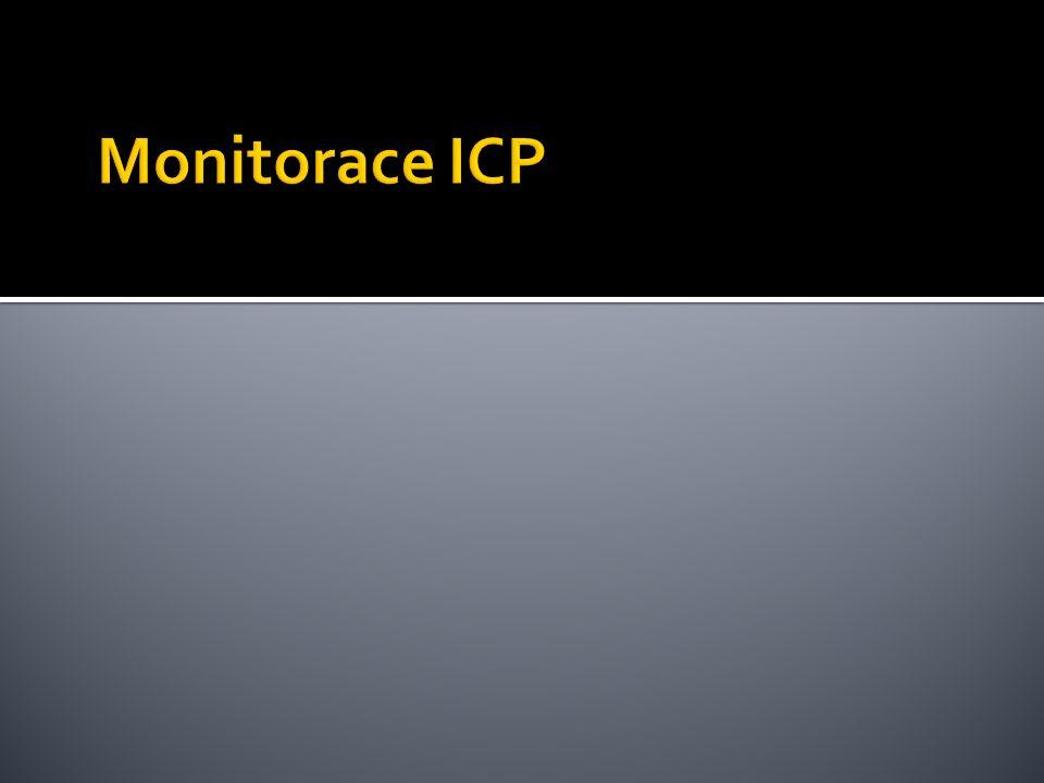  Cílem měření nitrolebního tlaku je zajistit dostatečnou perfúzi mozku a zabránit herniaci mozkové tkáně (snížením ICP)  CPP = MAP – ICP  Technologie  Přímá invazivní – IV čidlo x IP čidlo  Nepřímá - TCD