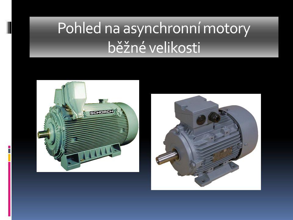 Rozdělení asynchronních motorů