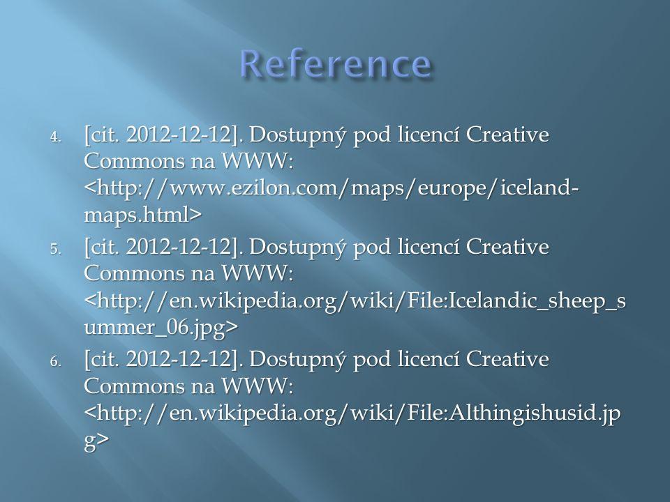 7.[cit. 2012-12-12]. Dostupný pod licencí Creative Commons na WWW: 7.