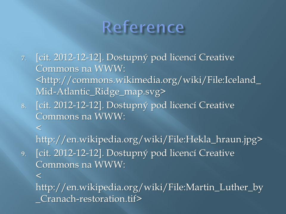 10.[cit. 2012-12-12]. Dostupný pod licencí Creative Commons na WWW: 10.