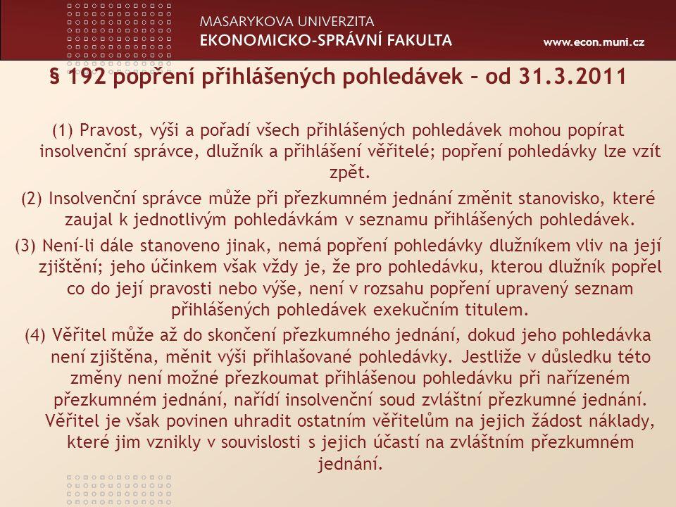 www.econ.muni.cz Žaloba na určení pravosti popřené pohledávky I.