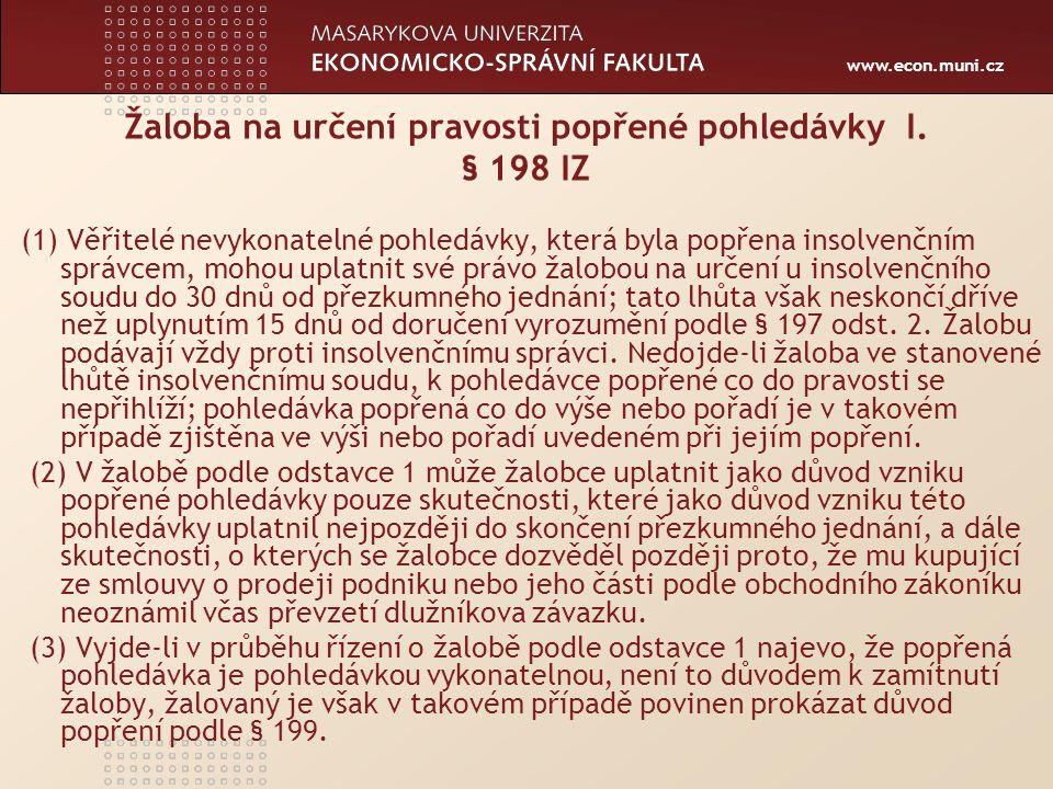 www.econ.muni.cz Žaloba na určení pravosti popřené pohledávky II.