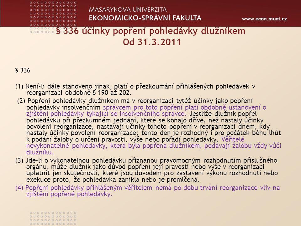 Centrum ekonomických a právních studií MU www.ceps.muni.cz Výjimky pro dlužníka pro popěrný úkon II.