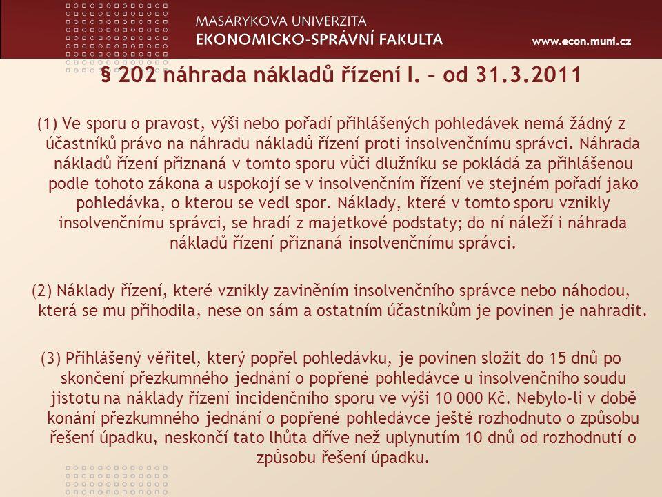 www.econ.muni.cz § 202 náhrada nákladů řízení II.